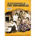 The Impossibles - of Audiophile ดิอิมพอสซิเบิล