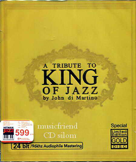 A Tribute To King Of Jazz By John Ddi Martino