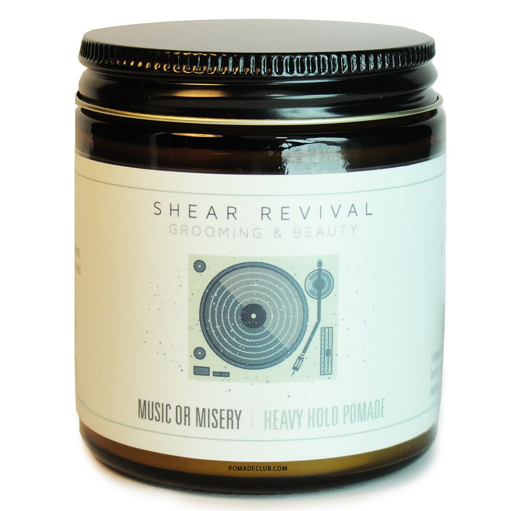 Shear Revival - Music or Misery (Oil Based) ขนาด 4 oz. (กระปุกแก้ว)