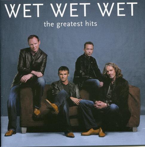 Wet Wet Wet - Greatest Hits