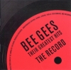 The Bee Gees - Their Greatest Hits The Record [Original recording remastered]