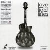 ชีพชนก ศรียามาตย์ Cheepchanok Sriyamat - Love In The Light Lines ความรัก ปากกา กีตาร์โปร่ง 2 CD +1DVD ( Classy )