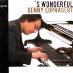 Denny Euprasert S Wonderful Living Jazz PIANO