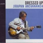 Dressed Up BY JIRAPAN ANSVANANDA จิรพรรณ อังศวานนท์ (บรรเลง)Guitar