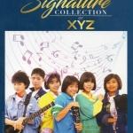 CD, XYZ Signature Collection of XYZ(3CD)