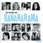 Bananarama - 30 Years Of Bananarama (CD+DVD)