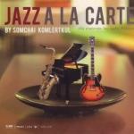 Jazz A La Carte - สมชัย ขำเลิศกุล Somchai Khamlerdkul Guitar Living Jazz(บรรเลง)
