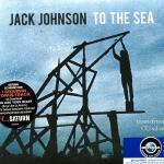 CD,Jack Johnson - to the sea 2010