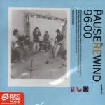 CD,Pause - Rewind 96-00