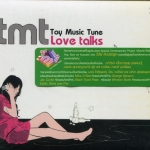 TMT Toy Music Tune : Love Talks
