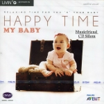 My Baby - Happy Time