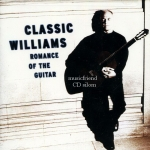 John Williams Classic Williams Romance of the Guitar (2000)