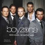 Boyzone - Back Again... No Matter What