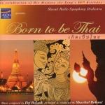 CD,Dej Bulsuk & Shardad Rohani - Born To be Thai