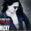 มิคกี้ ชุด Forever Love Hits Micky