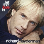 Richard Clayderman - Let The Love In