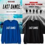 เสื้อแขนยาว BigBang MADE LAST DANCE -ระบุสี/ไซต์-