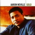 Aaron Neville Gold Original recording remastered(2008)