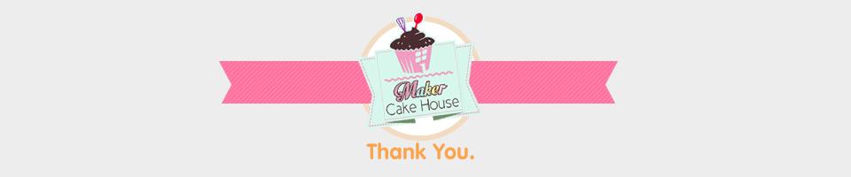 Thank you ร้านอุปกรณ์เบเกอรี่ Maker Cake House