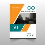 #1 ArduinoAll Tutor คอร์สเรียน Arduino ออนไลน์ : Easy C for Arduino เรียนรู้ภาษา C ง่าย ๆ ด้วย Arduino