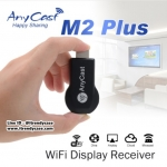 Anycast M2 Plus ส่งภาพเข้าทีวีแบบไร้สาย HDMI Dongle Wifi MIRACAST (iOS/Android) แท้